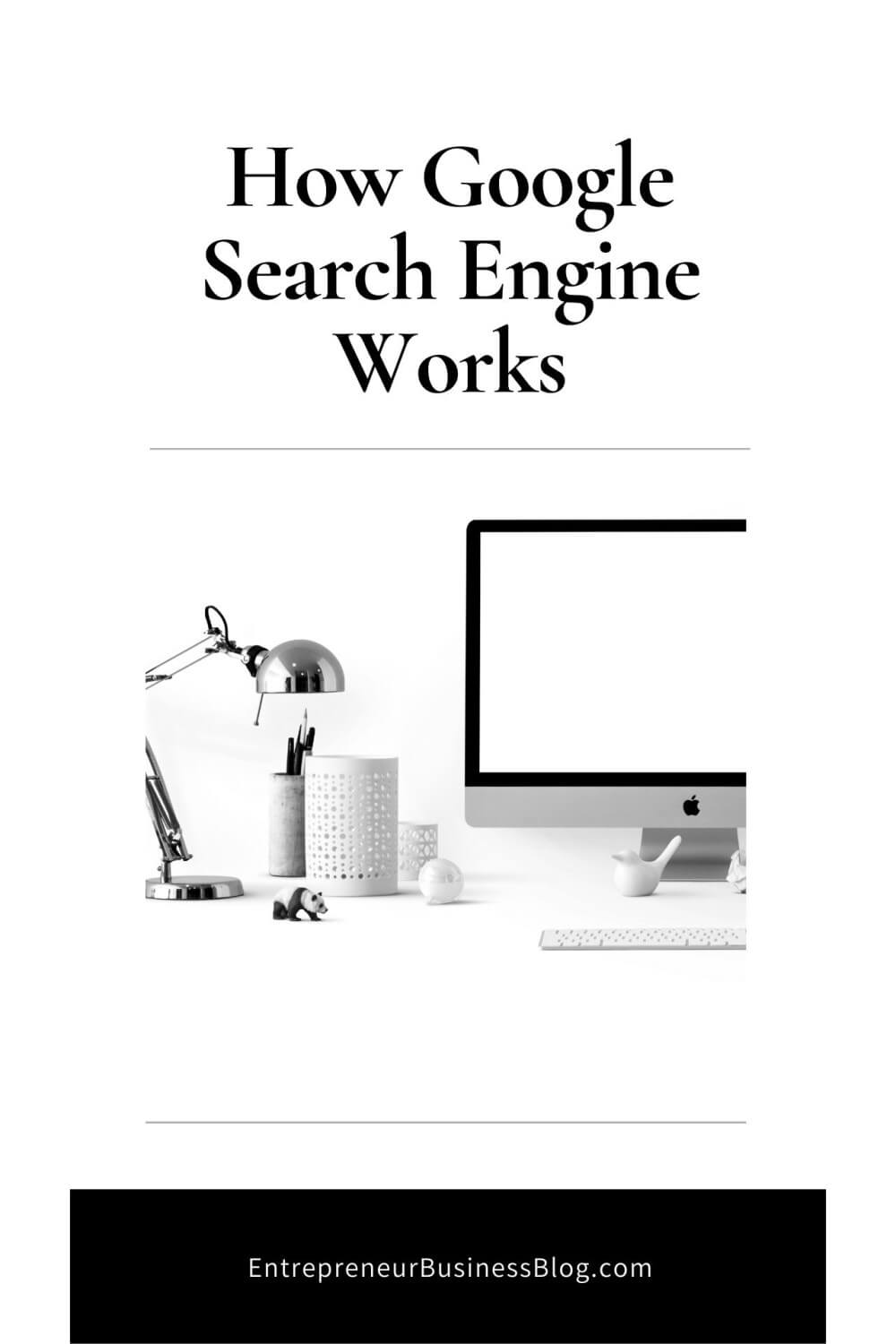 How Google Search Engine Works