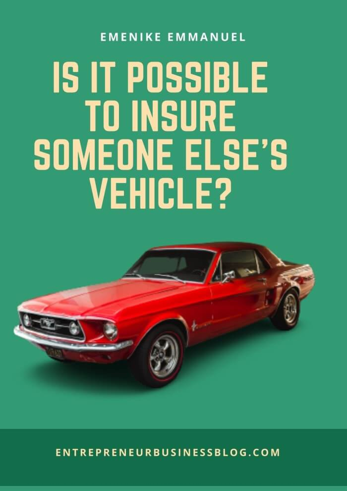 How to insure a car I don't own in the United Kingdom through motor trader insurance policy