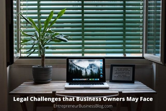 Legal Challenges that Business Owners May Face