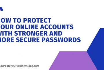 How to Choose a More Secure Password and Protect Your Online Accounts